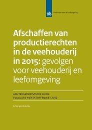 Afschaffen van productierechten in de veehouderij in 2015