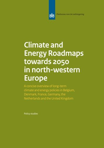 Climate and Energy Roadmaps towards 2050 in north-western Europe
