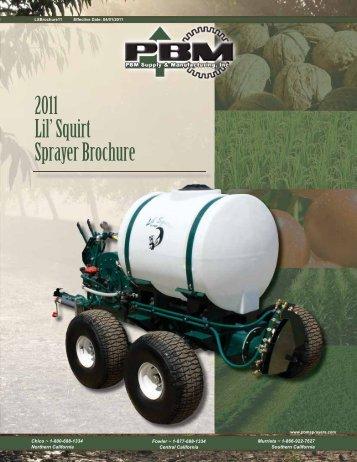 2011 Lil' Squirt Sprayer Brochure - PBM Supply & Mfg.
