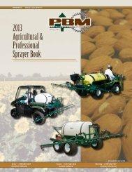 2013 Agricultural & Professional Sprayer Book - PBM Supply & Mfg.
