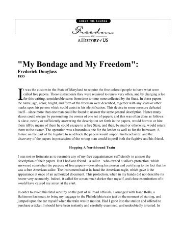 an analysis of freedom in my bondage and my freedom by frederick douglass Buy my bondage and my freedom reprint by frederick douglass, david w blight (isbn: 9780300190595) from amazon's book store everyday low prices and free delivery on eligible orders.
