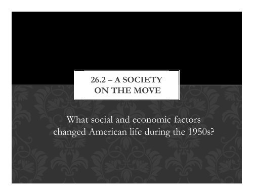 What Social And Economic Factors Changed American Life