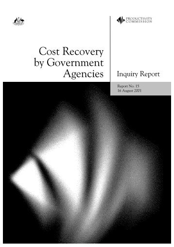 Inquiry Report Part 1 (PDF 1.5 MB) - Productivity Commission