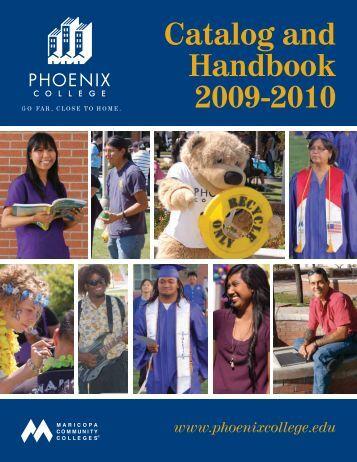 Phoenix College Catalog 2009-10