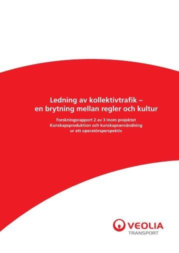 Ledning av kollektivtrafik – en brytning mellan ... - Veolia Transport
