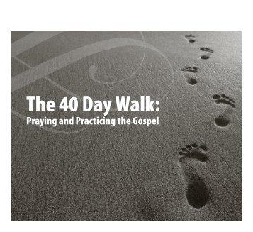 The 40 Day Walk: - Park Cities Baptist Church