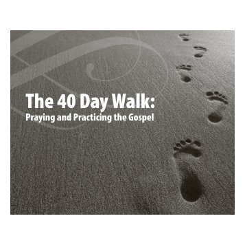 The 40 Day Walk: - Park Cities Baptist Church