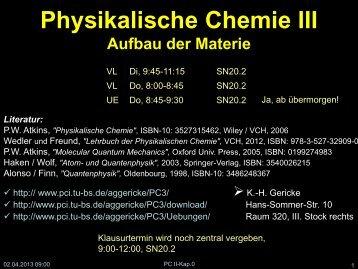 Warum Quantenmechanik - Physikalische und Theoretische Chemie