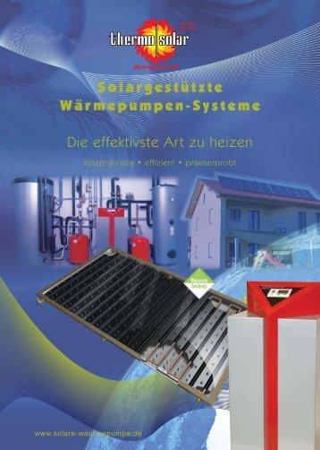 Solargestützte Wärmepumpen-Systeme Die effektivste Art zu heizen