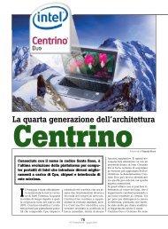 La quarta generazione dell'architettura Centrino - PC Professionale