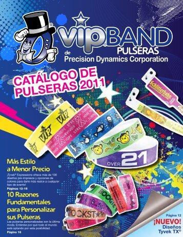 CATÁLOGO DE PULSERAS 2011 - Precision Dynamics Corporation