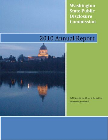 FY 2010 Annual Report - Public Disclosure Commission