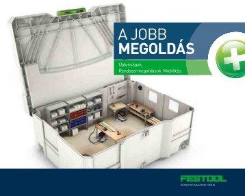 A JOBB MEGOLDÁS - Festool