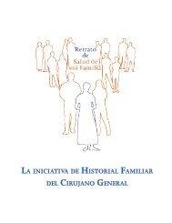 LA INICIATIVA DE HISTORIAL FAMILIAR DEL CIRUJANO GENERAL
