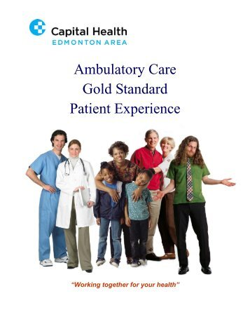 Ambulatory Care Gold Standard Patient Experience - Capital Health
