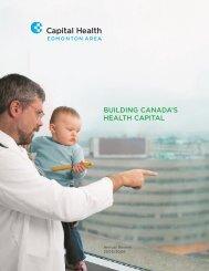 BUILDING CANADA'S HEALTH CAPITAL - Capital Health