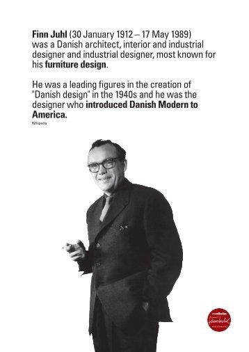 Finn Juhl(30 January 1912 – 17 May 1989) was a Danish architect ...