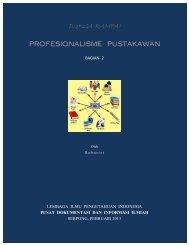 Bunga Rampai Profesionalisme Pustakawan, Bagian-2 - PDII – LIPI