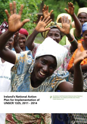Ireland's National Action Plan for Implementation of UNSCR 1325 ...