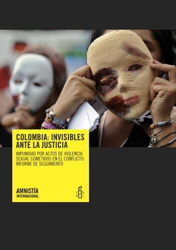 COLOMBIA: INVISIBLES ANTE LA JUSTICIA - Amnesty International