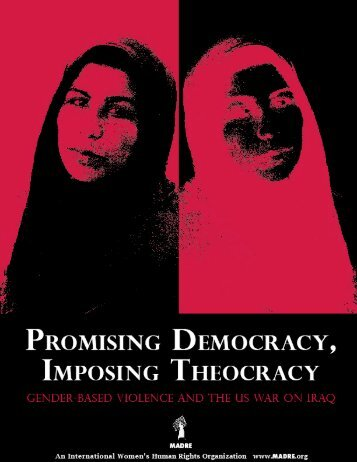 Promising Democracy, Imposing Theocracy - Madre