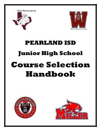 PISD Junior High Course Selection Handbook - Pearland ...