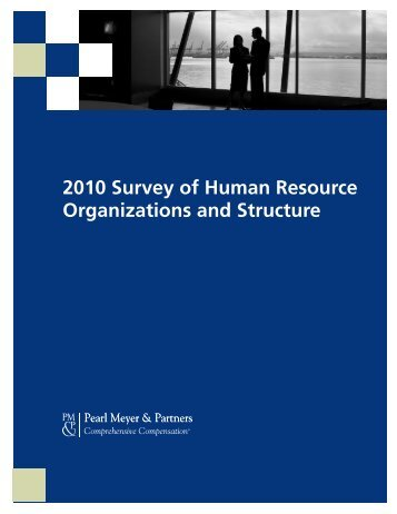 2010 Survey of Human Resource Organizations and Structure