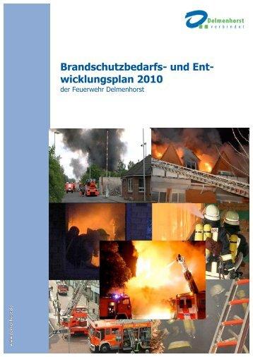 Brandschutzbedarfs- und Ent-  wicklungsplan 2010 - Freiwillige ...