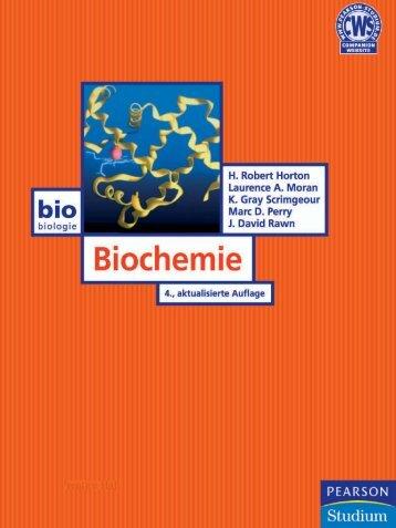 Biochemie - 4., aktualisierte Auflage ... - Pearson Studium