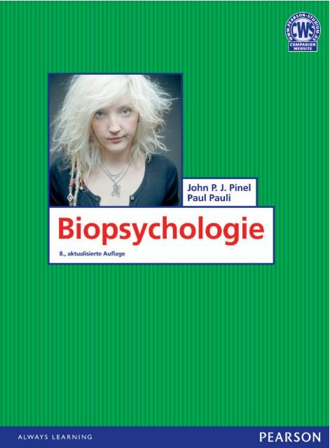 Biopsychologie 8.Auflage *978-3-8689-4145-6 ... - Pearson Studium