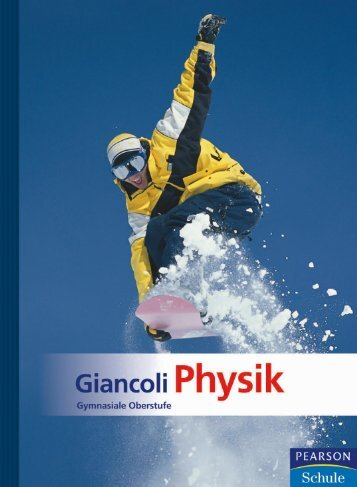 Giancoli Physik - Gymnasiale Oberstufe - *ISBN 978-3-86894-903-2 ...