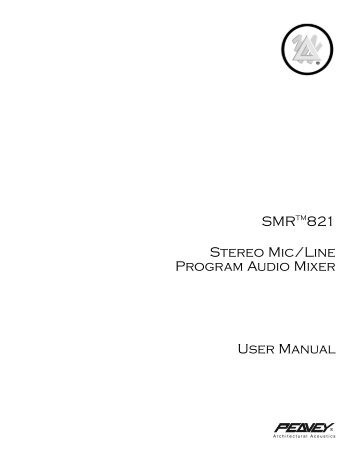SMRTM821 Stereo Mic/Line Program Audio Mixer ... - Peavey.com