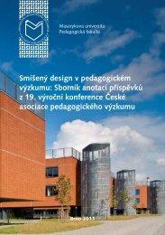 Smíšený design v pedagogickém výzkumu - Pedagogická fakulta MU