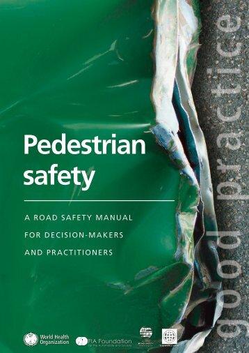 Pedestrian safety - Global Road Safety Partnership