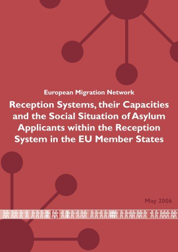 Reception Systems, their Capacities and the Social Situation of ...
