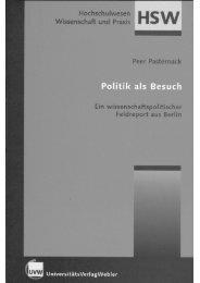 Peer Pasternack: Politik als Besuch. Ein wissenschaftspolitischer ...