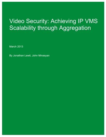 Achieving IP VMS Scalability through Aggregation Whitepaper - Pelco
