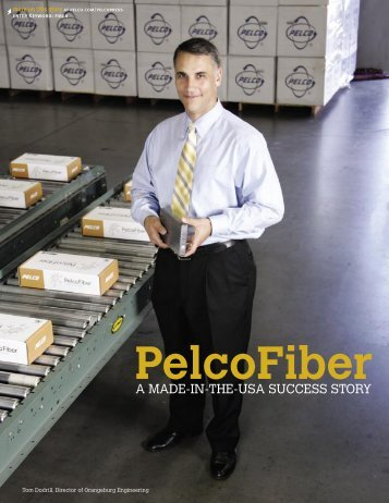 Pelco Fiber: A Made-in-the-USA Success Story (PDF file, 152 KB)