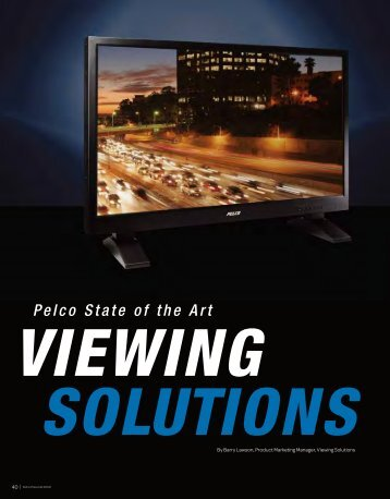 State of the art Viewing Solutions from Pelco