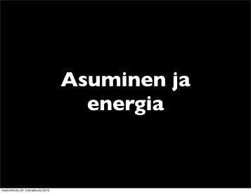 Faktaa asumisesta ja energiasta (pdf) - Peloton