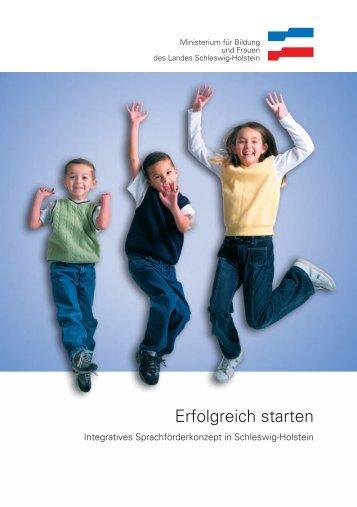 Erfolgreich starten - Integratives ... - Schleswig-Holstein