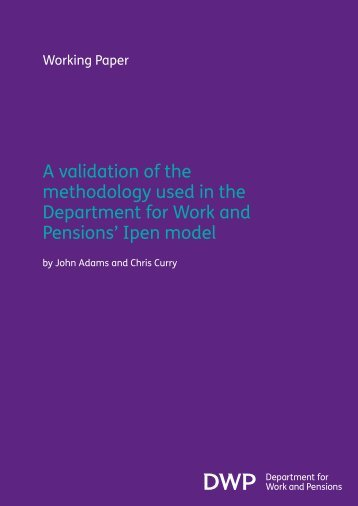 A validation of the methodology used in the Department for Work ...