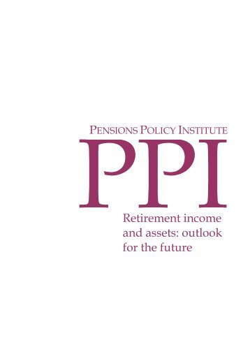 Retirement income and assets: outlook for the future