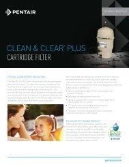 ClEAn & ClEAr® PluS CARTRIDGE FILTER - Pentair