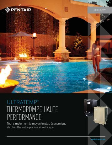THERMOPOMPE HAUTE PERFORMANCE - Pentair