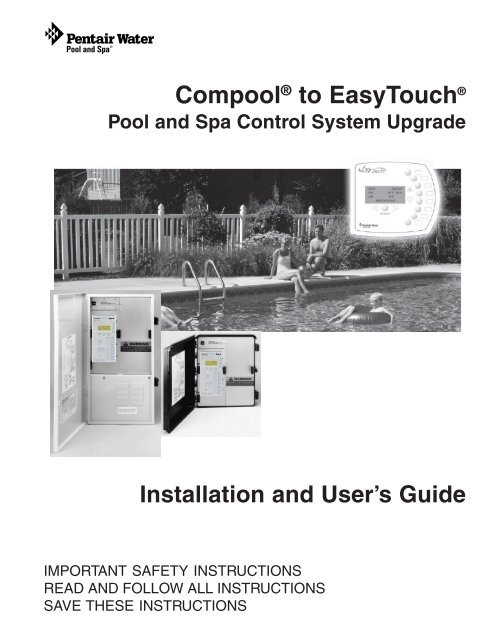 Compool to EasyTouch Upgrade Manual Rev B 03-15-2010 - Pentair