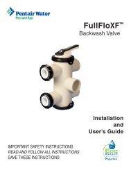 FullFloXF Backwash Valve Installation and User's Guide - Pentair