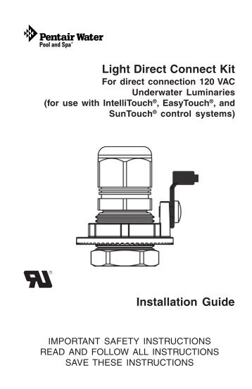 Light Direct Connect Kit Installation and User's Guide - Rev ... - Pentair