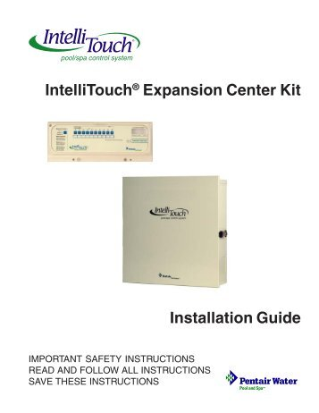 IntelliTouch Expansion Center Installation Guide - Pentair