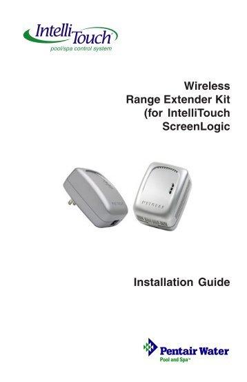 IntelliTouch Wireless Range Extender Kit Installation Guide - Pentair